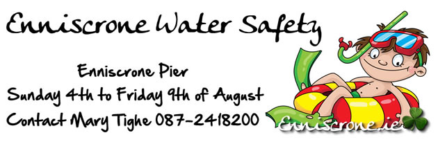 Enniscrone Water Safety Week - Sunday 4th to Friday 9th August 2013
